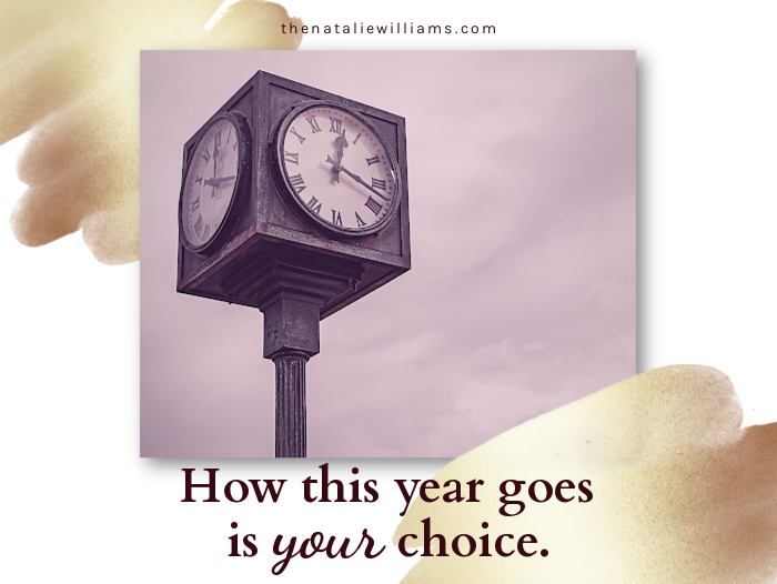 How this year goes is your choice.